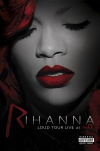 Cover Rihanna - Loud Tour Live At The O&#8322 [DVD]